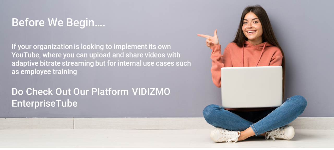 Adaptive Bitrate Streaming in VIDIZMO