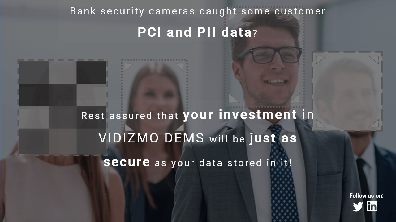 Secure PCI and PII data within bank security cameras' recordings