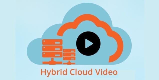 Hybrid cloud video strategy-1.jpg